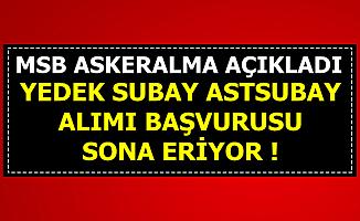 MSB Askeralma Açıkladı: Ydek Subay Astsubay Adayları Dikkat