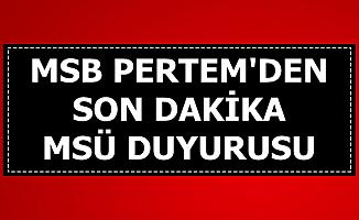 MSB PERTEM'den MSÜ Duyurusu