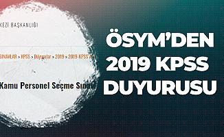ÖSYM'den 2019 KPSS Giriş Yerleri Duyurusu! KPSS Sınav Giriş Belgeleri Hazır