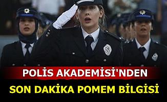 Polis Akademisi POMEM EGM Polis Alımı Hakkında Yeni Bilgi