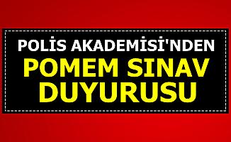 Polis Akademisi'nden POMEM Sınav Duyurusu