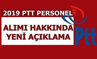 PTT KPSS Şartsız Personel Alımı İçin Açıklama