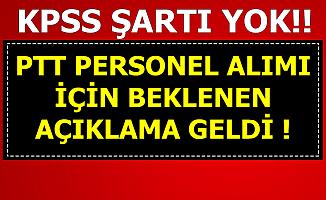 KPSS Şartsız PTT Kamu Personel Alımı İçin Beklenen Açıklama Geldi