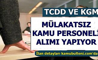 TCDD ve KGM Kamu Personeli Alımı Başvuruları Başladı