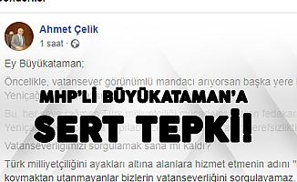 Yeniçağ Gazetesi İmtiyaz Sahibi Ahmet Çelik'ten MHP'li Büyükataman'a Sert Tepki