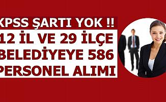 586 Belediye Personeli Alımı İlanı Yayımlandı (Bekçi-Sekreter-Büro Personeli-İşçi-Mühendis)