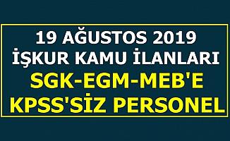 19 Ağustos İŞKUR Kamu İlanları: 11 Kuruma KPSS'siz Kamu Personel Alımı