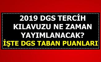 2019 DGS Tercih Kılavuzu Ne Zaman Yayımlanacak? İşte Üniversite Taban Puanları