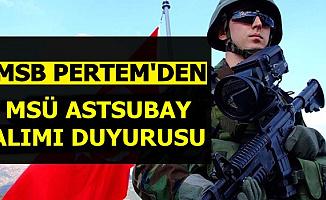 2019 MSÜ Astsubay Alımı Kayıt Duyurusu Yayımlandı