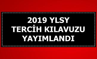 2019 YLSY Tercih Kılavuzu Yayımlandı: 1115 Öğrenci Alımı Başvurusu Başladı