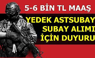 5-6 Bin TL Maaşla Yedek Subay Astsubay Alımı Duyurusu