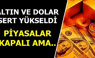 Altın Fiyatı ve Dolar Kuru Sert Yükseldi-12 Ağustos 2019 Güncel Fiyatlar