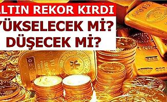 Altın Rekor Kırdı-İşte Gram-Çeyrek Altın Fiyatı ve Altın Fiyatları Tahmini