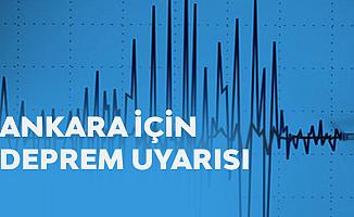 Ankara için Deprem Uyarısı Art Arda Geldi