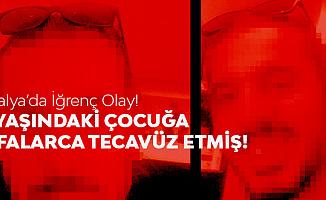 Antalya'da İğrenç Olay! Sapık Kuaför Tutuklandı