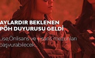Aylardır Beklenen PÖH Alımı Duyurusu Gedi! Bu Sefer Kontenjan Kadın Adaylar için Ayrıldı!
