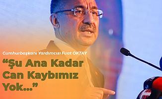 Cumhurbaşkanı Yardımcısı Oktay'dan 'Deprem' Açıklaması
