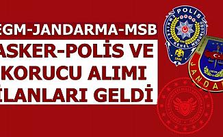 EGM-Jandarma-MSB'den İlanlar Geldi: Asker-Polis ve Jandarma Alımı Yapılacak