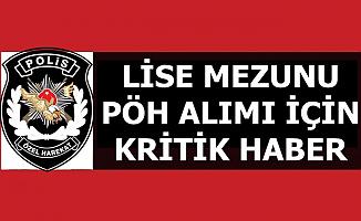 Polis Akademisi PÖH Alımında Kritik Gelişme 2019