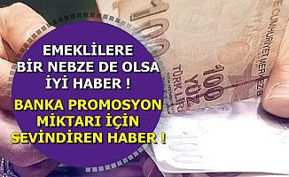 Emeklilere Bankalardan İyi Haber: Promosyon Ödemesinde..