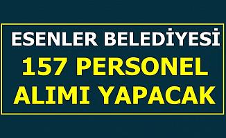 Esenler Belediyesi 157 Personel Alacak: Başvuru Başladı