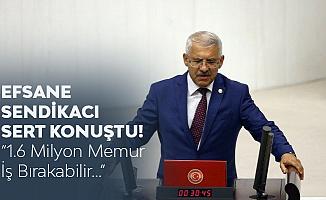 Fahrettin Yokuş: Siyasi İktidar Memurlara Şaşı Bakıyor