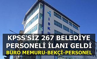 KPSS Şartsız 267 Belediye Personeli Alımı (Bekçi-Büro Memuru-Şoför-Öğretmen-İşçi)