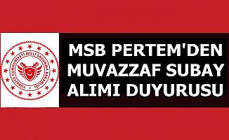 6 Bin TL Maaşla: MSB PERTEM'den Subay Alımı Duyurusu