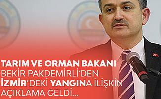 Tarım ve Orman Bakanı Pakdemirli'den İzmir'deki Yangına İlişkin Açıklama Geldi