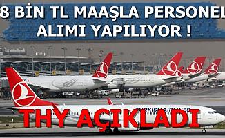 Türk Hava Yolları 8 Bin TL Maaşla Tecrübesiz Personel Alımı Yapıyor