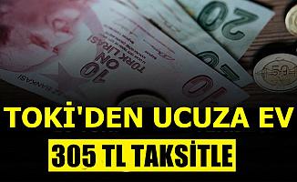 TOKİ'den Ayda 305 TL Taksitle Ev-İşte Liste