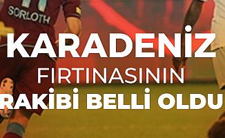 Trabzonspor'un UEFA Avrupa Ligi Play-Off Turundaki Rakibi Belli Oldu