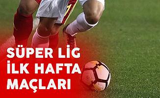 Transfer Döneminde Son Tarih Netleşti! Süper Lig İlk Hafta Maçları