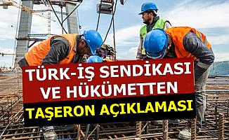 Türk İş ve Hükümetten Taşeron ile Maaş Zammı Açıklaması