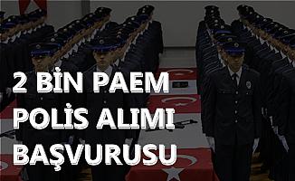 200 Kadın 1800 Erkek Polis Alımı Başvuru Ekranı Açıldı (2019 PAEM)