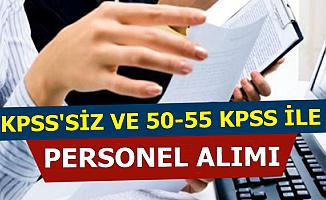 3-4 Bin TL Maaş: Kamuya KPSS Şartsız ve 50-55 KPSS ile Personel Alımı