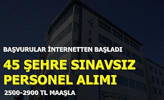 45 Şehre İŞKUR'dan 2500-2900 TL Maaşla Sınavsız Personel Alımı-Başvuru İnternetten