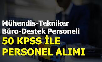 50 KPSS ile Mülakatsız Kamu Personeli Alımı İlanı Yayınlandı 2019