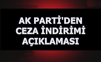 AK Parti'den Mahkumlara Af Açıklaması