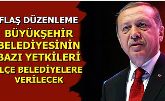 AK Parti'den Yeni Düzenleme: Bazı Yetkiler Büyükşehir Belediyelerinden Alınıp İlçe Belediyelere Verilecek