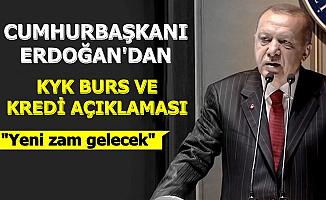 Cumhurbaşkanı Erdoğan'dan KYK Burs ve Krediye Zam Açıklaması 2020