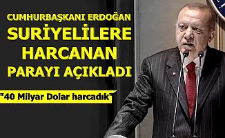 """Cumhurbaşkanı Erdoğan: """"Suriyelilere 40 Milyar Dolar Harcadık"""""""