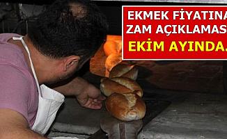 Ekmek Fiyatlarına Zam Açıklaması: Ekim Ayında..