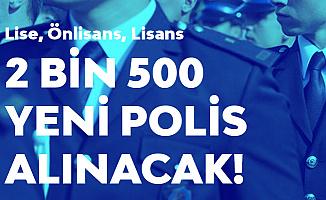 Emniyete 2 Bin 500 Yeni Personel! PÖH ve Komiser Yardımcısı Alımı Başvuruları Sürüyor