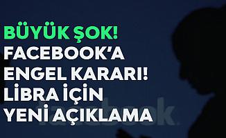 Facebook'a Büyük Şok! Karar Açıklandı: Libra Engellenecek