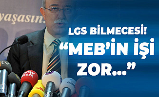 İsmail Koncuk'tan 'LGS' Hatırlatması: MEB'inİşi Zor