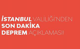 İstanbul'da Deprem Tatili! Açıklama Geldi...