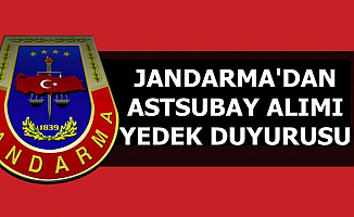 Jandarma 2019 Yılı Astsubay Alımı Yedek Duyurusu-Son Gün 4 Eylül 2019