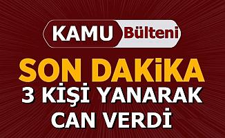Korkunç Kaza: Kastamonu'da 3 Kişi Yanarak Can Verdi