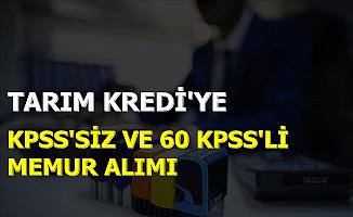 KPSS'siz ve 60 KPSS: Tarım Kredi Memur Alımı İlanı Yayınladı